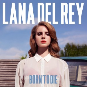 cover-lana-del-rey-born-to-die-almum-2012-www.lylybye.blogspot.com