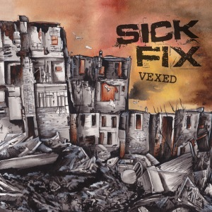 SICK FIX - vexed lp front