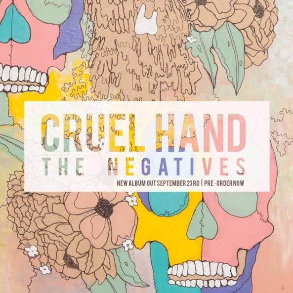 Cruel_Hand_-_The_Negatives