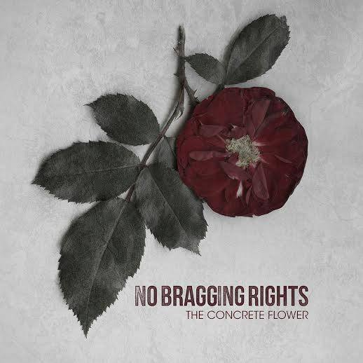 No_Bragging_Rights_-_The_Concrete_Flower