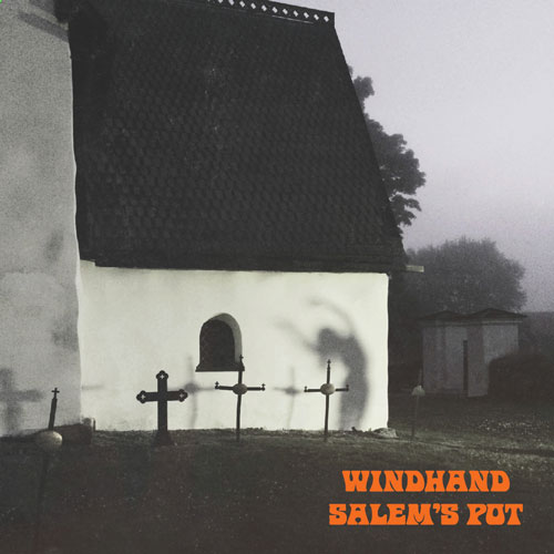 10-Windhand-Salems-Pot-SPLIT-web