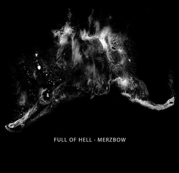 full-of-hell-merzbow-600x580