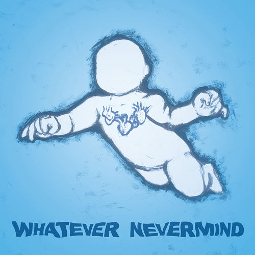 whatever nevermind