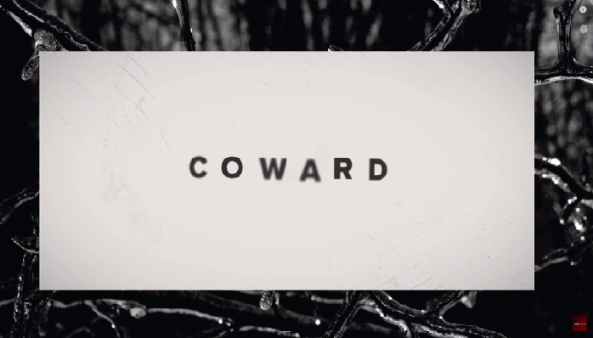 haste the day- cowards